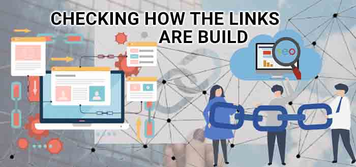 checking how the link are build by seo company
