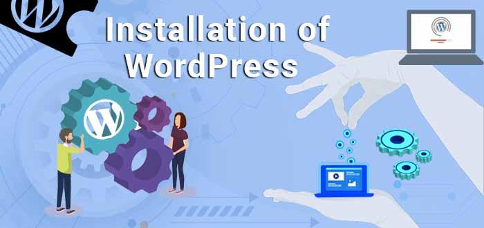 Installation of WordPress
